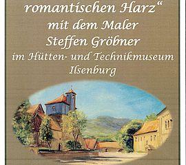 """Ausstellung - """"Unterwegs im romantischen Harz"""""""